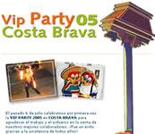 Vip Party 2005 - Costa Brava